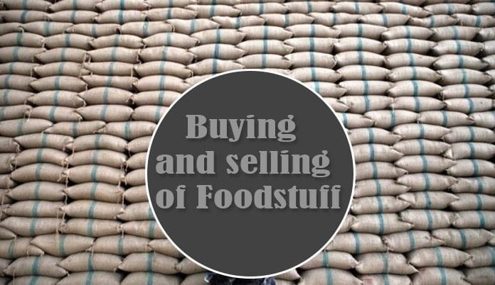 buying and selling of foodstuff